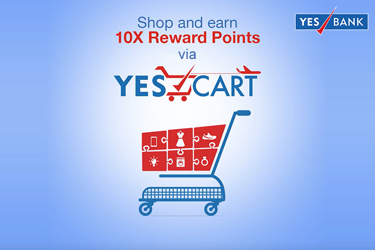 10X rewards on Yes Bank Credit Cards via Yes Cart throughout August 2020