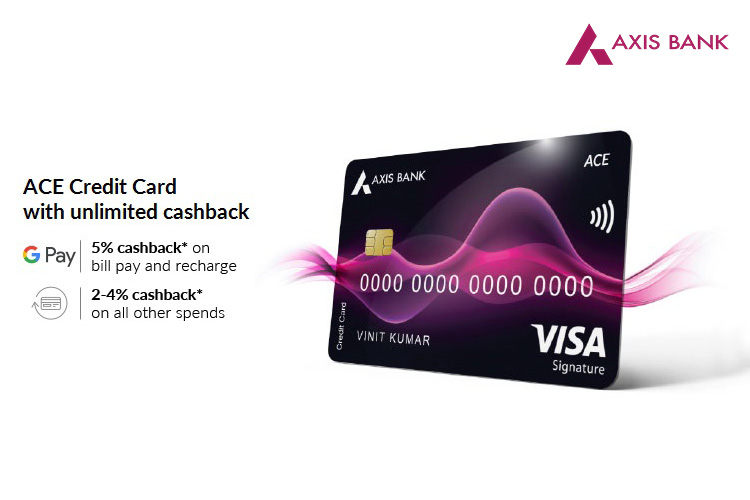 Axis Bank launches ACE Credit Card in partnership with Google Pay  - Review