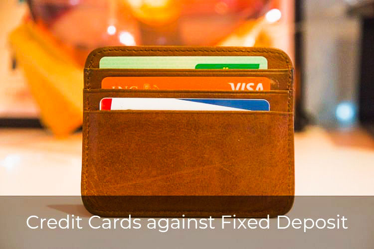 Best Credit Cards against Fixed Deposit in India for 2019