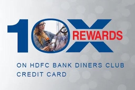 HDFC Diners Club Credit Cards 10X rewards extended till June 2019