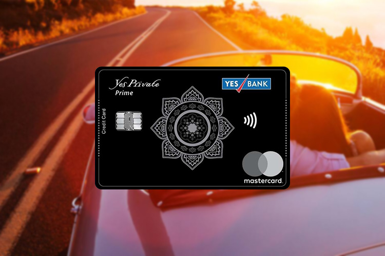 Yes Bank launches Yes Private Prime Credit Card - Review